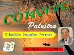 20150424 - Divaldo Pereira Franco