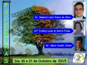 20151020 - Dr. Roberto Drª Irvénia e Dr. Décio